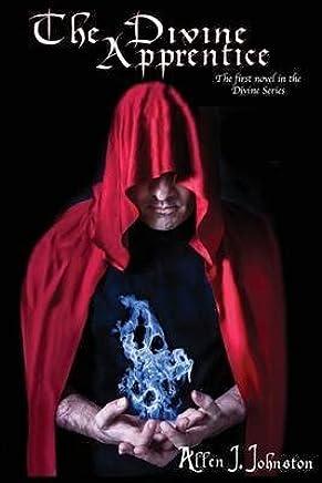 [The Divine Apprentice] (By (author) Allen J Johnston , Illustrated by Amber K Johnston) [published: November, 2013]