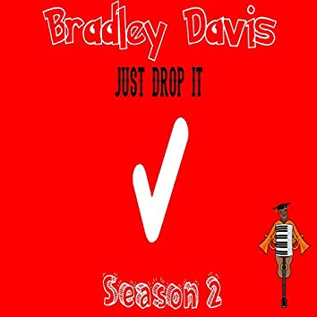 Just Drop It Season 2
