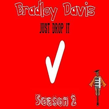 Just Drop It Season 2