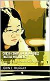 Curso completo de ajedrez táctico volumen 7 : : Jugar como la campeona mundial Fide Tan Zhongyi