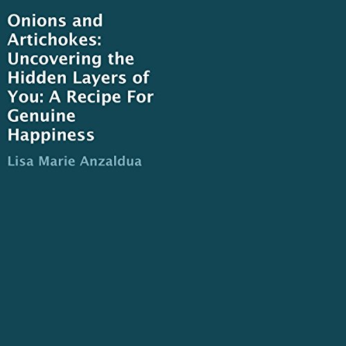 Onions and Artichokes: Uncovering the Deepest Layers Within audiobook cover art
