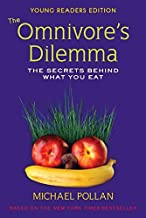 Omnivores Dilemma for Kids: The Secrets Behind What You Eat