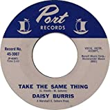 Take The Same Thing / I've Learned My Lesson - Daisy Burris 7' 45