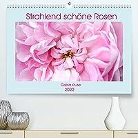 Strahlend schoene Rosen (Premium, hochwertiger DIN A2 Wandkalender 2022, Kunstdruck in Hochglanz): Rosen verzaubern das Leben (Monatskalender, 14 Seiten )