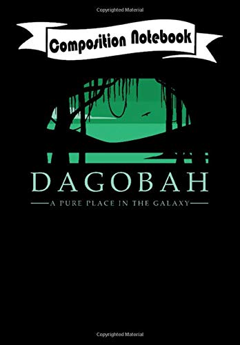 Composition Notebook: Dagobah A Pure Place in the Galaxy - Star Wars, Journal 6 x 9, 100 Page Blank Lined Paperback Journal/Notebook