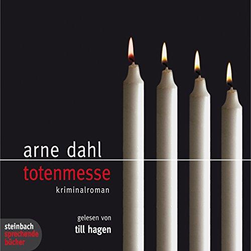 Totenmesse     Die A-Gruppe 7              Autor:                                                                                                                                 Arne Dahl                               Sprecher:                                                                                                                                 Till Hagen                      Spieldauer: 6 Std. und 24 Min.     194 Bewertungen     Gesamt 4,3
