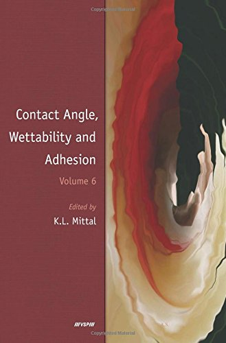 Mittal, K: Contact Angle, Wettability and Adhesion, Volume 6