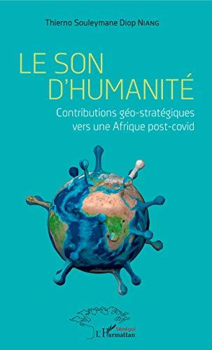 Le son d'humanité: Contributions géo-stratégiques vers une Afrique post-covid
