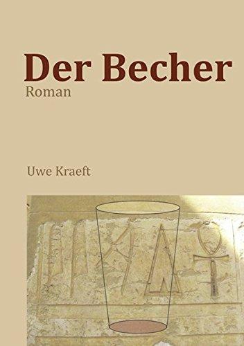 Der Becher: Roman
