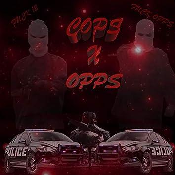 Cops & Opps