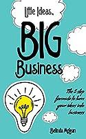 Little Ideas Big Business