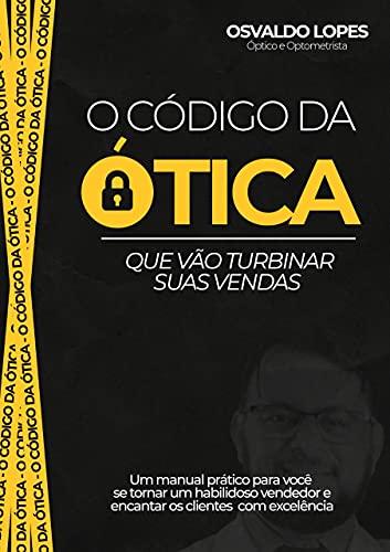 O Código da Ótica (Portuguese Edition)