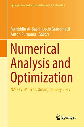 Numerical Analysis and Optimization: NAO-IV, Muscat, Oman, January 2017 (Springer Proceedings in Mathematics & Statistics Book 235) (English Edition)