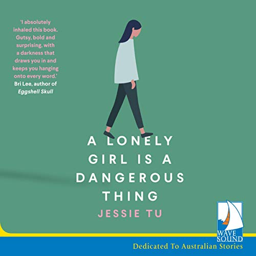 A Lonely Girl Is a Dangerous Thing cover art