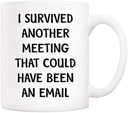 5Aup Christmas Gifts Funny Quote Office Coffee Mug 11 Oz I Survived Another Meeting That Could product image