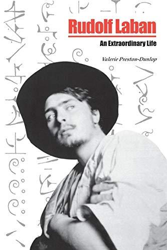 Rudolf Laban: An Extraordinary Life
