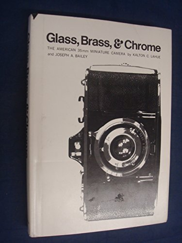 Glass, Brass and Chrome: American 35mm Miniature Camera