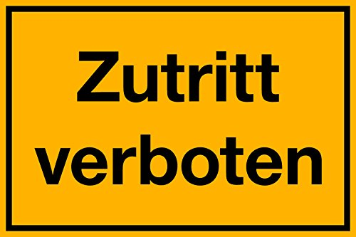 selbstklebendes Schild Zutritt verboten, 300 x 200 mm, 1,5mm dick
