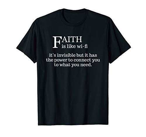 Faith Is Like Wifi - Funny Christian Pastoral T Shirt