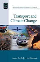 Transport and Climate Change (Transport and Sustainability)