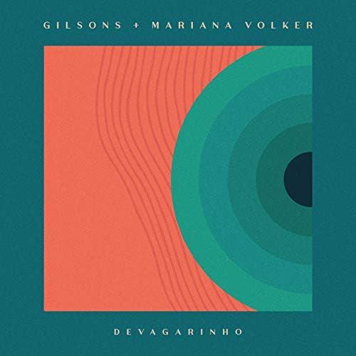 Gilsons, Mariana Volker