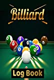 Billiard Log Book: Pool Table Diagrams For Practice, Drills and Improvement With Journal P...