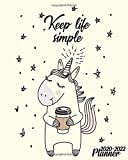 Keep Life Simple 2020-2022 Planner: Funky Coffee Loving Unicorn 3 Year Organizer with Weekly Spread Views | Nifty Inspirational 3 Year Calendar, Schedule Agenda & Diary.
