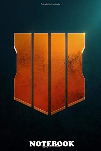 Notebook: Black Ops 4 , Journal for Writing, College Ruled Size 6