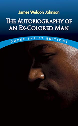 The Autobiography of an Ex-Colored Man (Dover Thrift Study Editions)