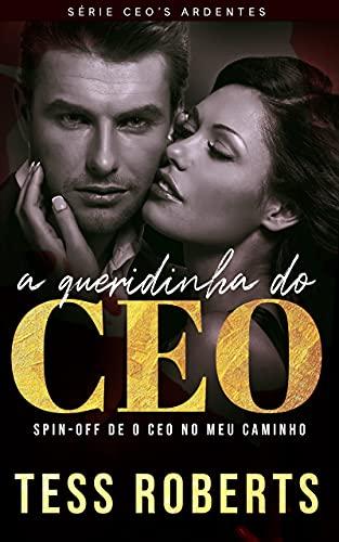 A Queridinha Do CEO