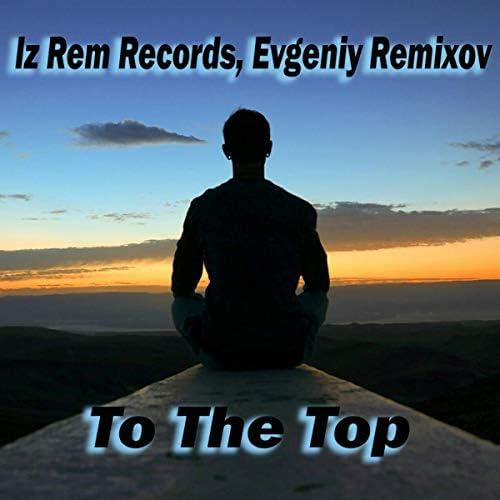 Iz Rem Records, Evgeniy Remixov