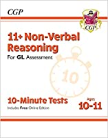 11+ GL 10-Minute Tests: Non-Verbal Reasoning - Ages 10-11 (with Online Edition)