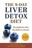 Best Liver Detoxes - The 9-Day Liver Detox Diet: The Definitive Diet Review