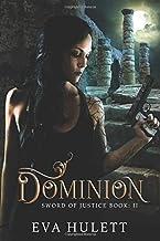 Dominion: Sword Of Justice Book: 2