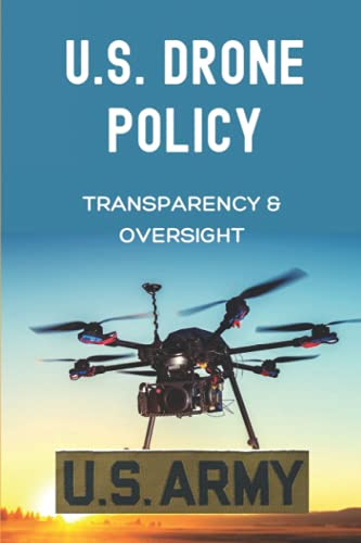 U.S. Drone Policy: Transparency & Oversight: Us Navy Super Aircraft Carrier