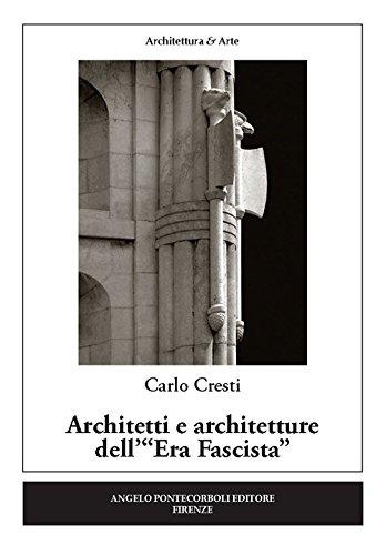 Architetti e architetture dell'«Era fascista»