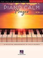 Piano Calm - Prayer: 14 Reflective Arrangements