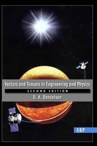 Vectors And Tensors In Engineering And Physics: Second Edition