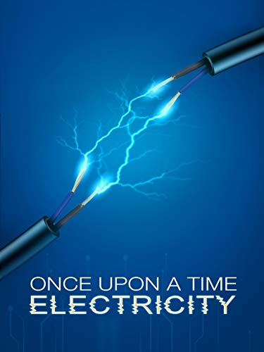 Once Upon a Time: Electricity