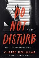 Do Not Disturb: A Novel