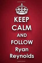 Keep Calm and Follow Ryan Reynolds: Ryan Reynolds 2018 - 2019 6