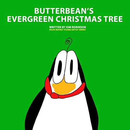 Butterbean's Evergreen Christmas Tree - A Young Artist Book: Pop-Up Text Edition