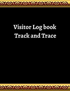 Visitor Log book track and trace: Contact Tracing register Log Book to Record Visitor Details as Required for Health & Saf...