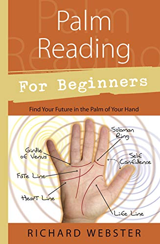 Palm Reading for Beginners: Find Your Future in the Palm of Your Hand (For Beginners (Llewellyns))