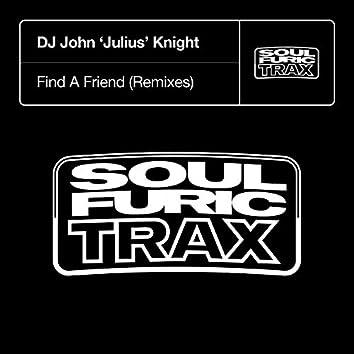 Find A Friend (Remixes)
