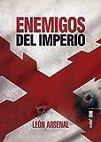 Enemigos del imperio (Clío crónicas de la historia)
