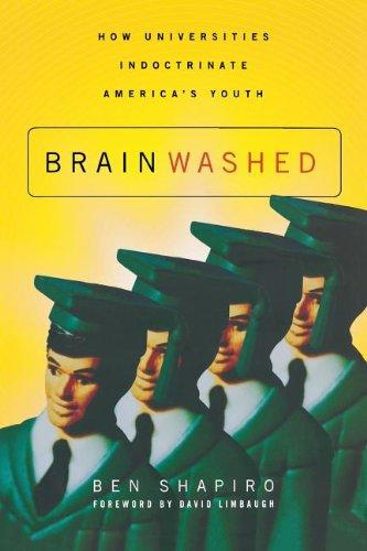 Brainwashed Universities Indoctrinate Americas Youth