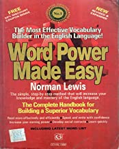 Word Power Made Easy The Complete Handbook for Building a Superior Vocabulary Book By Norman Lewis