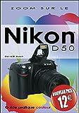 NIKON D50 NVX PRIX (ZOOM SUR)