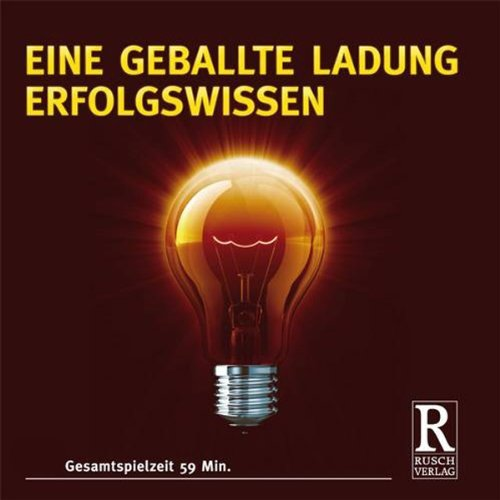 Eine geballte Ladung Erfolgswissen                   By:                                                                                                                                 div.                               Narrated by:                                                                                                                                 div.                      Length: 58 mins     Not rated yet     Overall 0.0